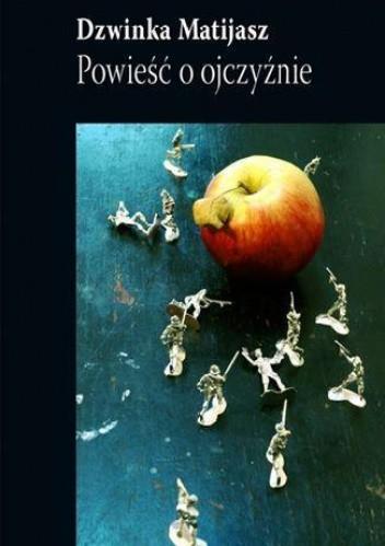 Okładka książki Powieść o ojczyźnie