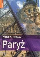 Podróże z pasją. Paryż
