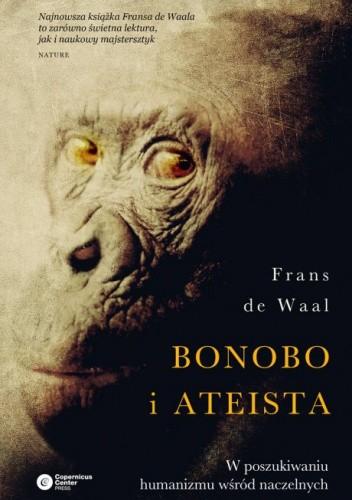 Okładka książki Bonobo i ateista. W poszukiwaniu humanizmu wśród naczelnych