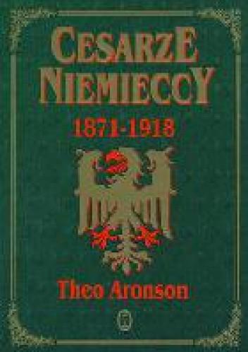 Okładka książki Cesarze niemieccy 1871 - 1918