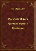Opowieść Artura Gordona Pyma z Nantucket