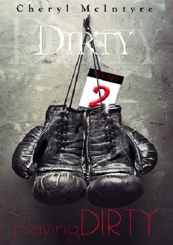 Okładka książki Playing Dirty