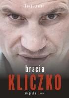 Bracia Kliczko. Biografia