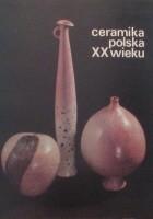 Ceramika polska XX wieku