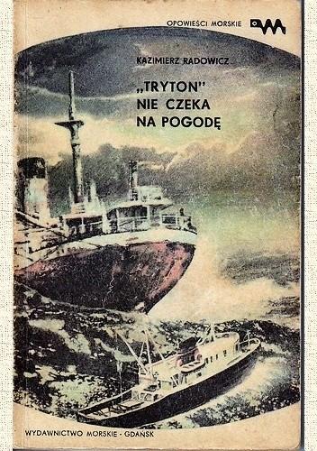 """Okładka książki """"Tryton"""" nie czeka na pogodę"""