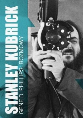 Okładka książki Stanley Kubrick. Rozmowy