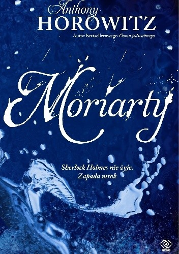 Anthony Horowitz - Moriarty [ebook PL]