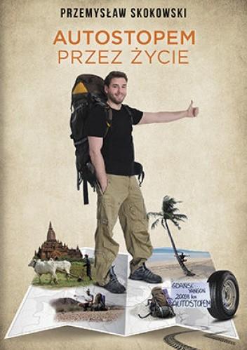 Okładka książki Autostopem przez życie