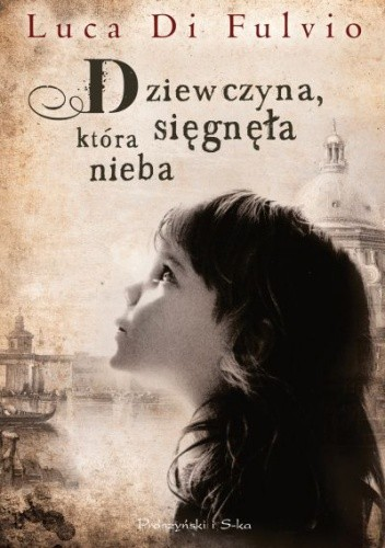 Okładka książki Dziewczyna, która sięgnęła nieba