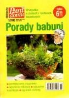 Porady babuni. Wszystko o ziołach i roślinach leczniczych