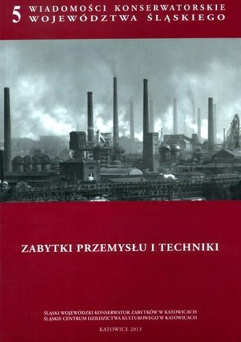 Okładka książki Zabytki przemysłu i techniki