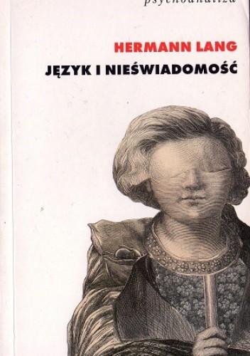 Okładka książki Język i nieświadomość. Podstawy teorii psychoanalitycznej Jacques'a Lacana
