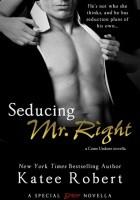 Seducing Mr. Right
