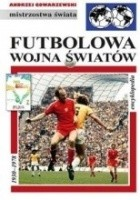 Futbolowa wojna światów: Encyklopedia piłkarska FUJI (tom 44)