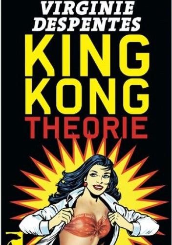 Okładka książki King Kong Theorie