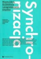 Miasto-Zdrój. Architektura i programowanie zmysłów