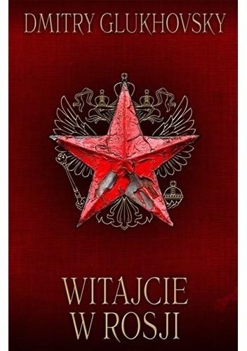 Okładka książki Witajcie w Rosji