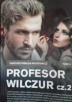 Profesor Wilczur cz.2