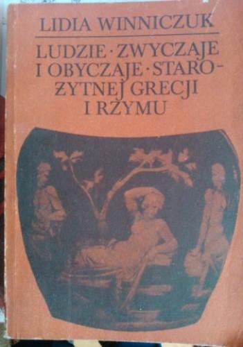 Okładka książki Ludzie, zwyczaje i obyczaje starożytnej Grecji i Rzymu