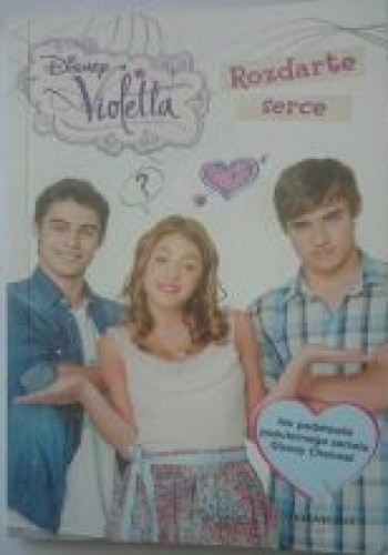 Okładka książki Violetta Rozdarte serce
