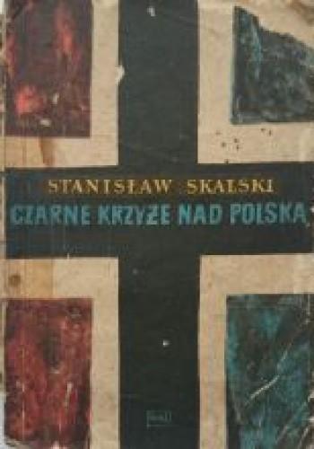 Okładka książki Czarne krzyże nad Polską
