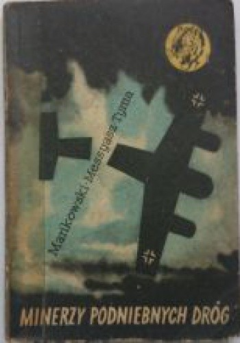 Okładka książki Minerzy podniebnych dróg