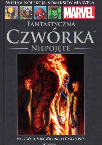 Okładka książki Fantastyczna Czwórka: Niepojęte