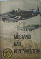 Mustangi nad kontynentem