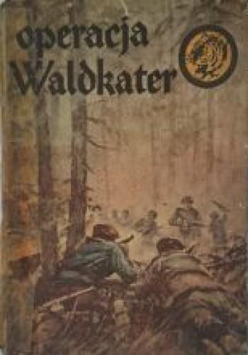 Okładka książki Operacja Waldkater