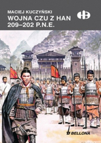 Okładka książki Wojna Czu z Han 209-202 p.n.e.