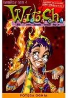 W.I.T.C.H. Tom 4 - Potęga ognia