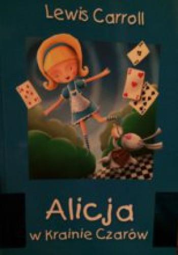 Okładka książki Alicja w Krainie Czarów