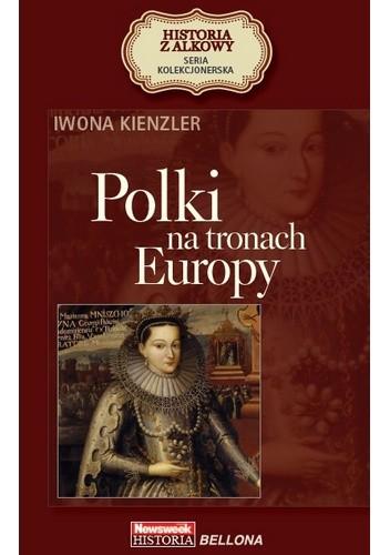 Okładka książki Polki na tronach Europy