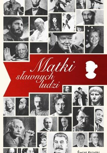 Okładka książki Matki sławnych ludzi