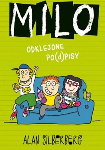 Okładka książki Milo. Odklejone po(d)pisy