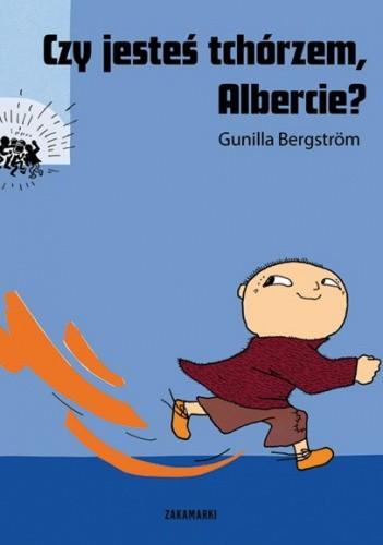 Okładka książki Czy jesteś tchórzem, Albercie?