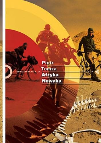 Okładka książki Afryka Nowaka, czyli rowerem i pieszo po śladach sztafetą