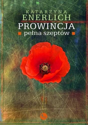 Okładka książki Prowincja pełna szeptów