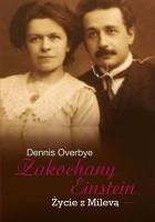 Zakochany Einstein. Życie z Milevą