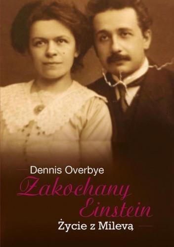 Okładka książki Zakochany Einstein. Życie z Milevą