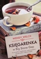 Księgarenka w Big Stone Gap. O przyjaźni, wspólnocie i nadzwyczajnej przyjemności z dobrej książki