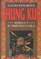 Chung Kuo, Księga V, II. Niszcząca fala