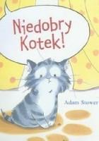Niedobry Kotek!