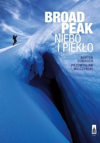 Okładka książki Broad Peak. Niebo i piekło