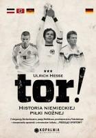 Tor! Historia niemieckiego futbolu