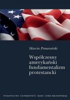 Współczesny amerykański fundamentalizm protestancki