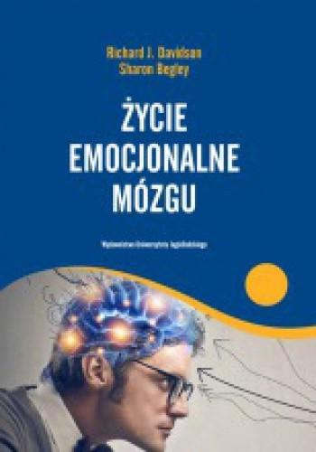 Okładka książki Życie emocjonalne mózgu