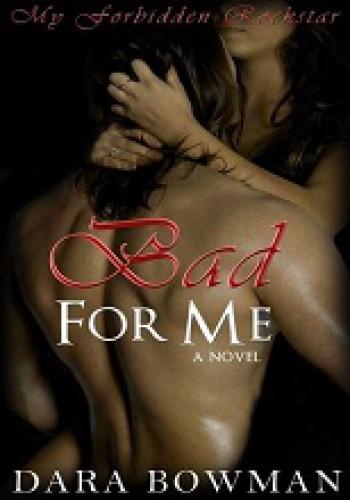 Okładka książki Bad For Me