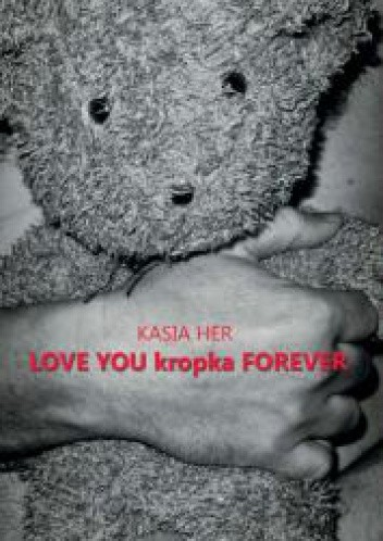 Okładka książki LOVE YOU kropka FOREVER