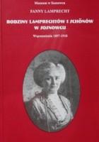 Rodziny Lamprechtów i Schőnów w Sosnowcu. Wspomnienia 1857-1918